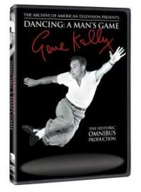 """Omnibus: Gene Kelly - Dancing: A Man's Game"" on DVD!"