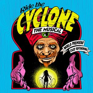 digital_download_of_%26%23039%3Bride_the_cyclone%26%23039%3B_-_world_premiere_cast_recording_from_ghostlight_records%21